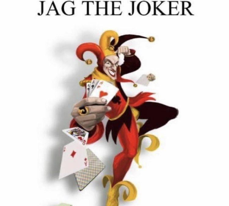 Jag the Joker This weeks Jackpot $500 !!